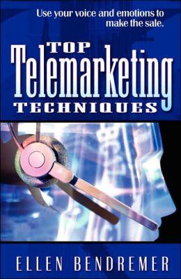Top Telemarketing Techniques