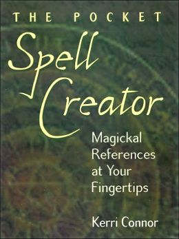Pocket Spell Creator: Magickal References at Your Fingertips
