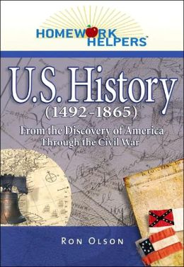 Homework Helpers: U.S. History (1492-1865): From the Discovery of America through the Civil War