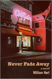 Never Fade Away: A Novel