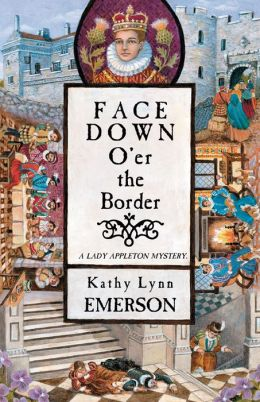 Face Down O'er the Border: A Lady Appleton Mystery