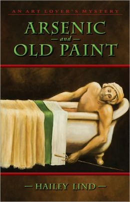 Arsenic and Old Paint: An Art Lover's Mystery