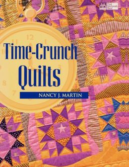Time-Crunch Quilts Print On Demand Edition