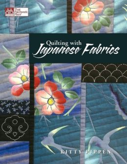 Quilting With Japanese Fabrics Print On Demand Edition