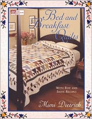 Bed and Breakfast Quilts: With Rise and Shine Recipes