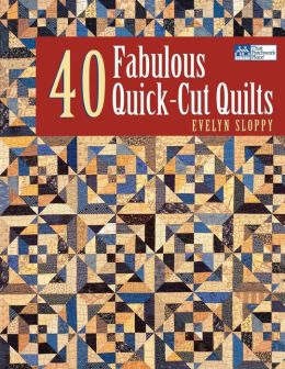 40 Fabulous Quick-Cut Quilts Print On Demand Edition