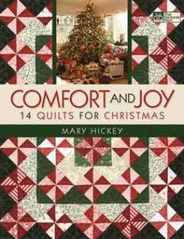 Comfort and Joy: 14 Quilts for Christmas