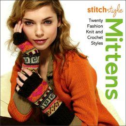 Stitch Syle: Twenty Fashion Knit and Crochet Styles