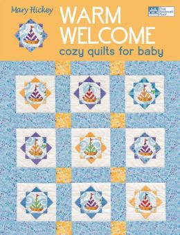 Warm Welcome: Cozy Quilts for Baby