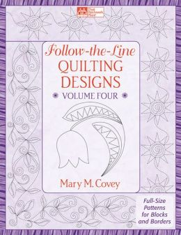 Follow-the-Line Quilting Designs Volume 4: Full-Size Patterns for Blocks and Borders