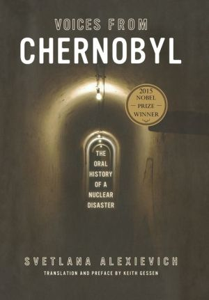 Book Voices from Chernobyl: The Oral History of a Nuclear Disaster