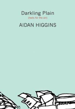 Darkling Plain: Texts for the Air