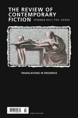 Review of Contemporary Fiction: Translations in Progress