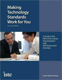 Making Technology Standards Work for You, Second Edition: A Guide to the NETSSY0