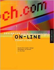 Designing Online Identities: Successful Graphic Strategies for Brands on the Web