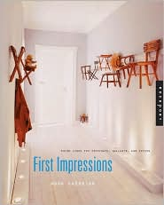 First Impressions: Fresh Looks for Entryways, Hallways, and Foyers