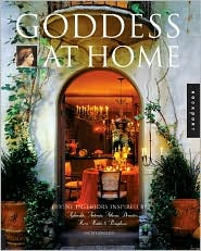 Goddess at Home: Divine Interiors Inspired by Aphrodite, Artemis, Athena, Demeter, Hera, Hestia, and Persephone
