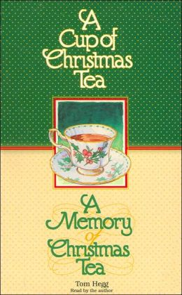 A Cup of Christmas Tea/ A Memory of Christmas Tea