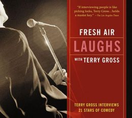Fresh Air: Laughs
