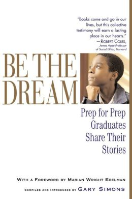 Be the Dream: Prep for Prep Graduates Share Their Stories