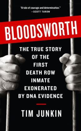 Bloodsworth: The True Story of One Man's Triumph over Injustice