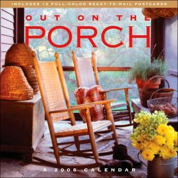2008 Out on the Porch Wall Calendar