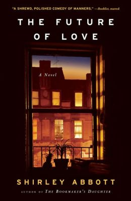 The Future of Love: A Novel
