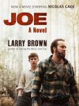 Book Cover Image. Title: Joe, Author: Larry Brown