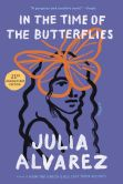Book Cover Image. Title: In the Time of the Butterflies, Author: Julia Alvarez