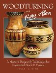 Book Cover Image. Title: Woodturning with Ray Allen:  A Master's Designs & Techniques for Segmented Bowls & Vessels, Author: Dale Nish
