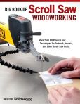 Book Cover Image. Title: Big Book of Scroll Saw Woodworking:  More Than 60 Projects and Techniques for Fretwork, Intarsia & Other Scroll Saw Crafts, Author: Scroll Saw Woodworking & Crafts Editors