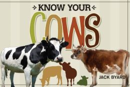 Know Your Cows