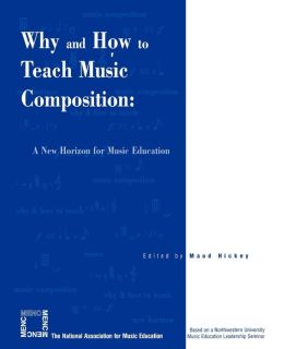 Why And How To Teach Music Composition