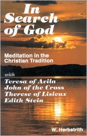 in Search of God: Meditation in the Christian Tradition