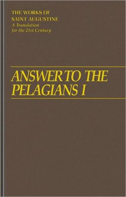 Answer To The Pelagians I