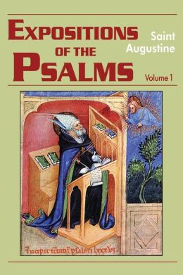 Expositions of the Psalms 1-32: Volume 1