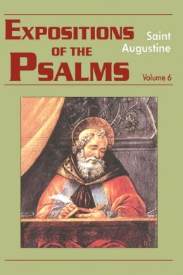 Expositions of the Psalms 121-150: Volume 6