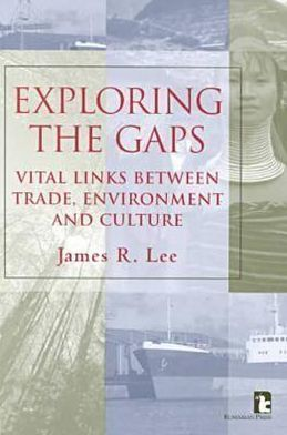Exploring the Gaps: Vital Links Between Trade, Environment and Culture