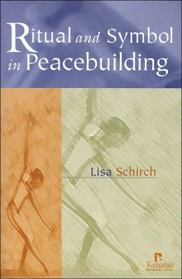 Ritual and Symbol in Peacebuilding