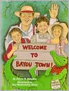 Welcome To Bayou Town!