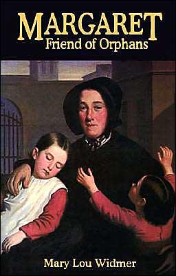 Margaret, Friend of Orphans