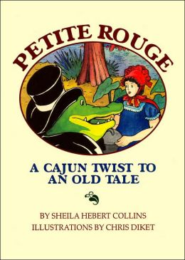 Petite Rouge: A Cajun Twist to an Old Tale