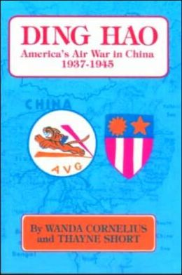 Ding Hao: America's Air War in China, 1937-1946