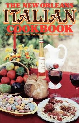The New Orleans Italian Cookbook