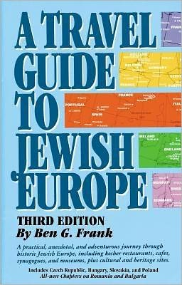 Travel Guide to Jewish Europe
