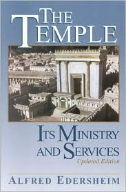 The Temple : Its Ministry and Services, Updated Edition