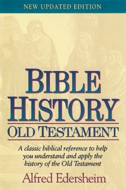 Bible History Old Testament : New Updated Edition