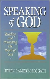 Speaking of God : Reading and Preaching the Word of God