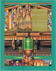 The Renewal of Sunday Worship
