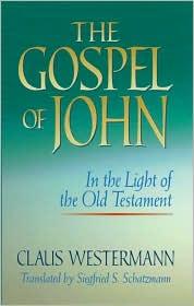 The Gospel of John in Light of Old Testament